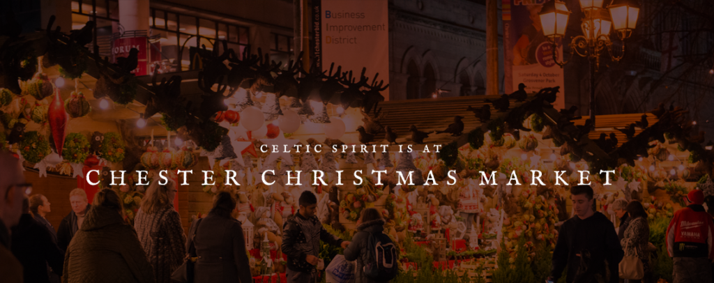 Celtic Spirit is at the Chester Christmas Market